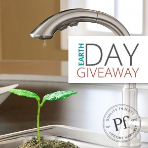 Pfister's Faucet Earth Day Giveaway