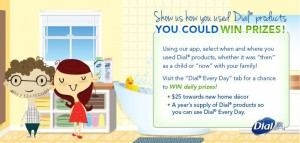 "Dial ""Dial Every Day"" Sweepstakes"