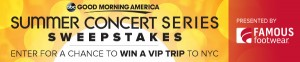 ABC Good Morning America Summer Concert Series Sweepstakes