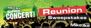 Six Flags MIKE AND IKE Summer Concert Series Reunion Sweepstakes