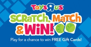 Toys R Us Scratch, Match and Win Sweepstakes & Instant Win Game