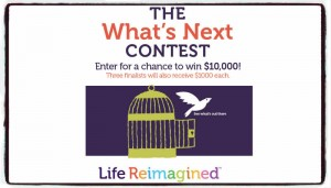 Life Reimagined What's Next Contest