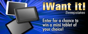 Micro Center iWant It! Favorite Mini Tablet Sweepstakes