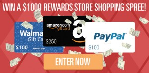 Enter to win $1000 in Gift Cards - Walmart, Amazon, Paypal, your choice!