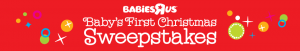 Toys R Us Baby 's First Christmas Sweepstakes & Instant Win Game