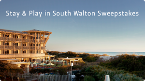 Stay & Play in South Walton Sweepstakes