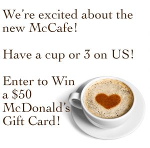 Enter to win a $50 McDonald's Gift Card