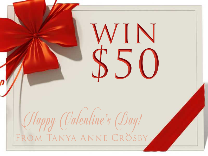 Tanya Anne Crosby - $50 Gift Card to a Book Store of your Choice Sweepstakes